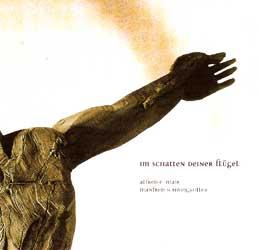 Alfred E Mair - Manfred Schweigkofler - Im Schatten Deiner Flügel