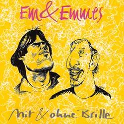 Em & Emmes - Mit & ohne Brille