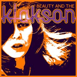 Klakson Beauty & The Klakson