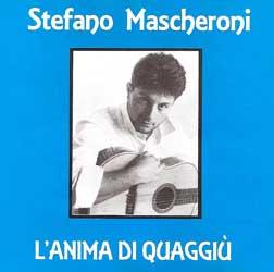 Stefano Mascheroni - l´anima di quaggiú
